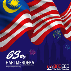 BRDECO New Materials wish all Malaysian citizens Happy 63rd Independence Day